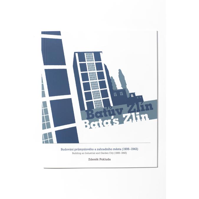 Baťův Zlín – Budování průmyslového a zahradního města (1906 – 1943) bata, 900-0994 - 13